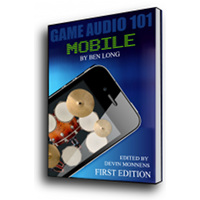 "Save 50% When Purchasing the Ebook ""Game Audio 101″"